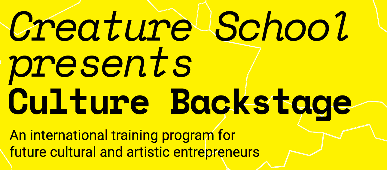 Culture Backstage - an international training program for future cultural and artistic entrepreneurs
